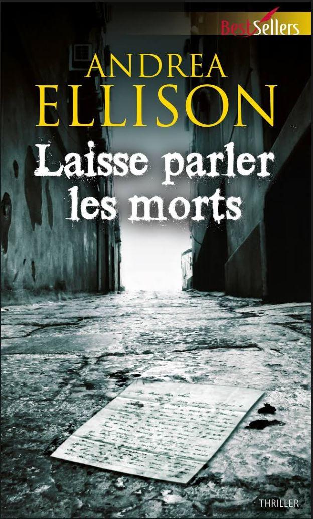 Laisse parler les morts - Andrea Ellison