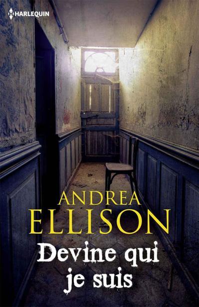 Devine qui je suis - Andrea Ellison