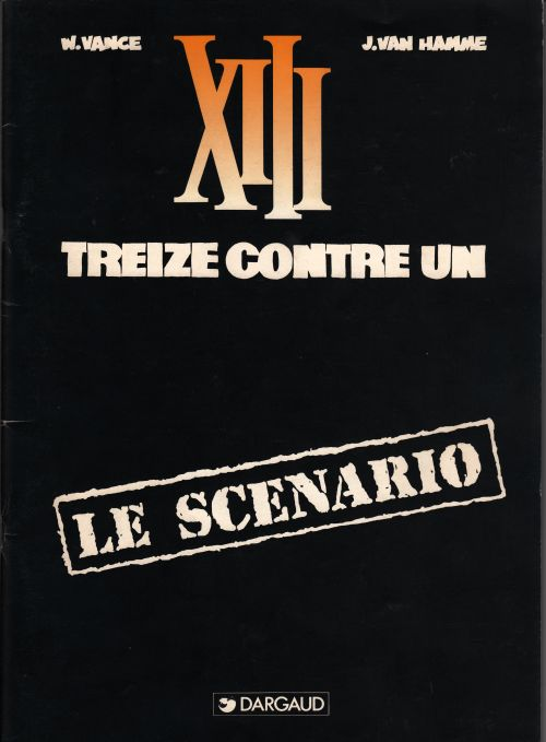 Scenario Treize contre un XIII Jean Van Hamme