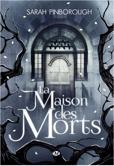 La Maison des Morts - Sarah Pinborough