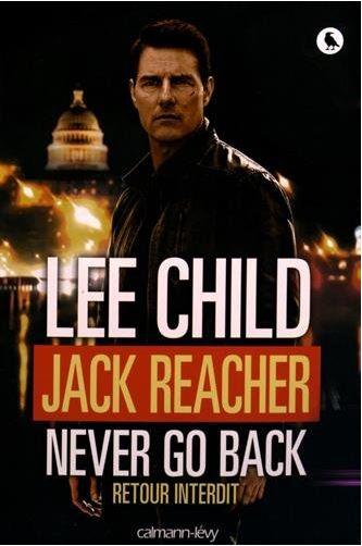 Jack Reacher never go back Retour interdit - Lee Child