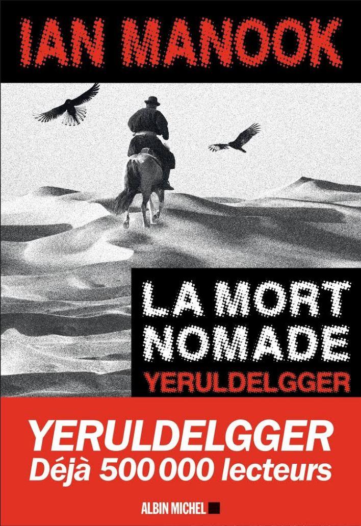 La mort nomade - Ian Manook