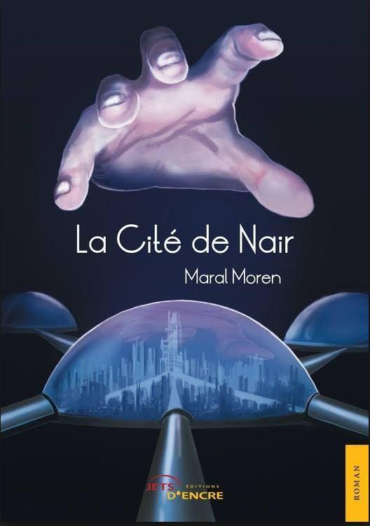 La cité de Nair - Maral Moren