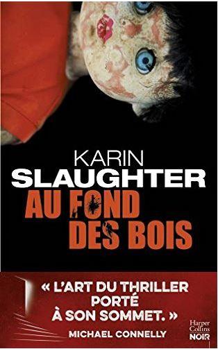 Au fond des bois - Karin Slaughter 2017