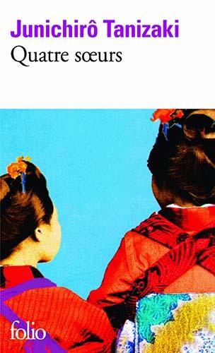 Quatre soeurs - Junichiro Tanizaki